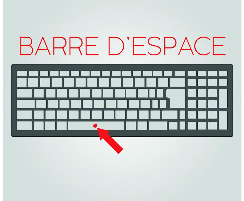 La barre d'espace